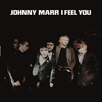 Johnny Marr – I Feel You