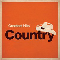 Various Artists.. – Greatest Hits: Country