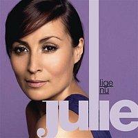 Julie – Lige Nu