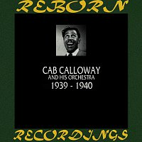 Cab Calloway And His Orchestra – 1939-1940 (HD Remastered)