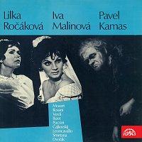 Lilka Ročáková, Ivanka Malinová, Pavel Kanas – Lilka Ročáková, Ivanka Malinová, Pavel Kanas (Mozart, Rossini, Verdi, Bizet, Puccini, Čajkovskij, Leoncavallo, Smetana, Dvořák)
