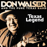 Don Walser, The Pure Texas Band – Texas Legend