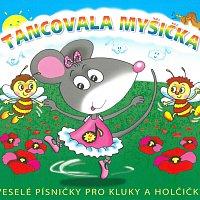 Různí interpreti – Tancovala myšička