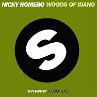 Nicky Romero – Woods of Idaho