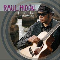 Raul Midón – All The Answers