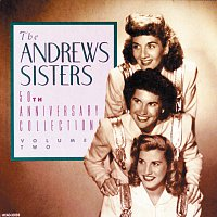 The Andrews Sisters – 50th Anniversary Collection [Vol. 2]