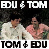 Edu Lobo, Antonio Carlos Jobim – Edu & Tom, Tom & Edu