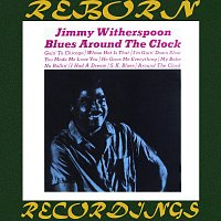 Jimmy Witherspoon – Blues Around the Clock (HD Remastered)