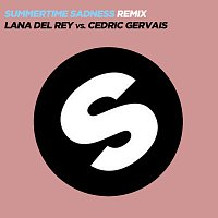 Lana Del Rey, Cedric Gervais – Summertime Sadness [Lana Del Rey vs. Cedric Gervais] [Cedric Gervais Remix]