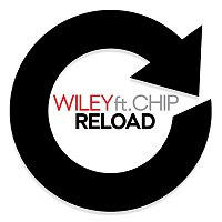 Wiley – Reload (ft. Chip)