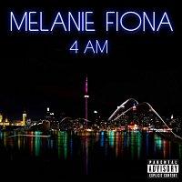 Melanie Fiona – 4 AM [Explicit Version]