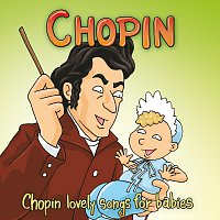 Lovely – Chopin: The Chopin Lovely Songs For Babies
