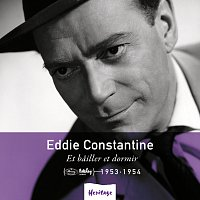 Eddie Constantine – Heritage - Et Bailler et Dormir - Mercury / Barclay (1953-1954)