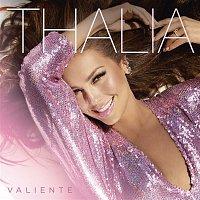 Thalía – Valiente