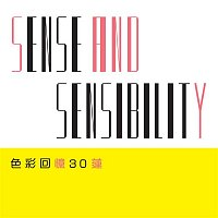Sandy Lam – Sense and Sensibility