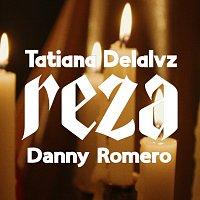 Tatiana Delalvz, Danny Romero – Reza