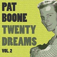 Pat Boone – Twenty Dreams Vol. 2