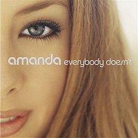 Amanda – Everybody Doesn't