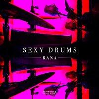 Rana – Sexy Drums