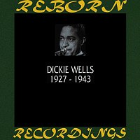 Dicky Wells – 1927-1943 (HD Remastered)