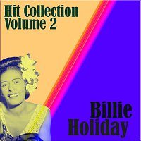 Billie Holiday – Hit Collection Volume 2