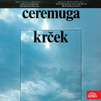 Josef Ceremuga, Jaroslav Krček, různí interpreti – Ceremuga, Krček Symfonie