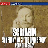 "Moscow RTV Symphony Orchestra, Vladimir Fedoseyev – Scriabin: Symphony No. 3 ""The Divine Poem"" - Poem of Ecstacy"