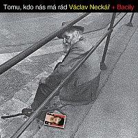 Václav Neckář – Tomu, kdo nás má rád