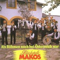 Blaskapelle Makos – Als Böhmen noch bei Österreich war