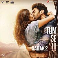 """Ankit Tiwari – Tum Se Hi (From """"Sadak 2"""")"""