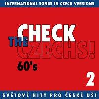 Různí interpreti – Check The Czechs! 60. léta - zahraniční songy v domácích verzích 2.