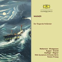 Ferenc Fricsay, RIAS Kammerchor, Rias Symphony Orchestra And Chorus,Berlin – Wagner: Der Fliegende Hollander