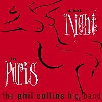 Phil Collins – A Hot Night In Paris