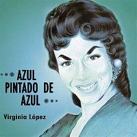 Virginia Lopez – Azul Pintado de Azul