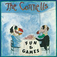 The Connells – Fun & Games