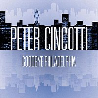 Peter Cincotti – Goodbye Philadelphia