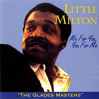 Little Milton – Me For You, You For Me