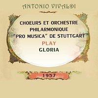 """Orchestre Philarmonique """"Pro Musica"""" de Stuttgart, Friederike Sailer, L. Reimann – Choeurs et Orchestre Philarmonique """"Pro Musica"""" de Stuttgart play: Antonio Vivaldi: Gloria"""