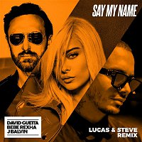 David Guetta – Say My Name (feat. Bebe Rexha & J Balvin) [Lucas & Steve Remix]