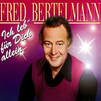 Fred Bertelmann – Ich leb' fur Dich allein