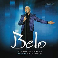Belo – Belo - 10 Anos de Sucesso (CD1)