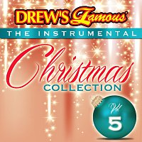 The Hit Crew – Drew's Famous The Instrumental Christmas Collection [Vol. 5]