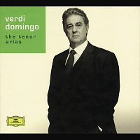 Placido Domingo – Verdi: The Tenor Arias