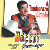 Héctor Montemayor, Banda Movil – A Tamborazo Limpio