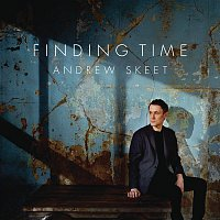 Andrew Skeet – Finding Time