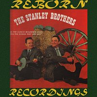 The Stanley Brothers, The Clinch Mountain Boys – Sing The Songs They Like Best (HD Remastered)