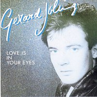 Gerard Joling – Love Is In Your Eyes