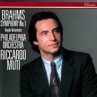 Riccardo Muti, Philadelphia Orchestra – Brahms: Symphony No. 1; Variations On A Theme By Haydn