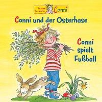 Conni – Conni und der Osterhase / Conni spielt Fuszball