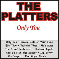 The Platters – Only You